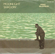 7'' - Mike Oldfield - Moonlight Shadow
