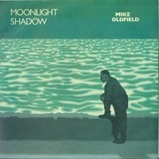7inch Vinyl Single - Mike Oldfield - Moonlight Shadow - Silver injection labels