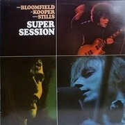 LP - Mike Bloomfield / Al Kooper / Stephen Stills - Super Session