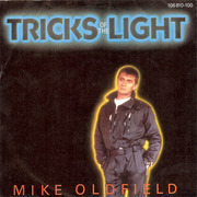 7'' - Mike Oldfield - Tricks Of The Light