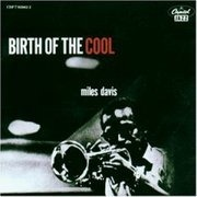 CD - Miles Davis and His Orchestra - Birth of the Cool