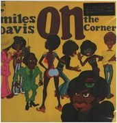 LP - Miles Davis - On The Corner - 180 GRAM PRESSING / GATEFOLD SLEEVE / REMASTERED
