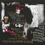 LP - Miles Davis & Robert Glasper - Everything's Beautiful - FT. ROBERT GLASPER