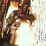 CD - Miles Davis - The Man With the Horn