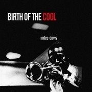 LP - Miles Davis - Birth Of The Cool - 180g