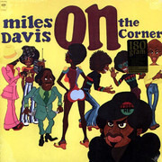 LP - Miles Davis - On The Corner - 180 g, Still Sealed