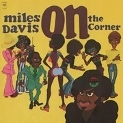 LP - Miles Davis - On The Corner - 180 GRAM PRESSING / GATEFOLD SLEEVE / REMASTERED