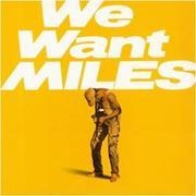 Double LP - Miles Davis - We Want Miles - 180 GRAM AUDIOPHILE VINYL / GATEFOLD SLEEVE