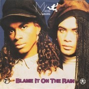 7inch Vinyl Single - Milli Vanilli - Blame It On The Rain - Paper labels