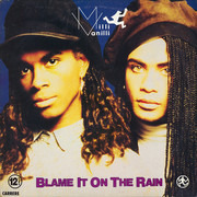 12inch Vinyl Single - Milli Vanilli - Blame It On The Rain
