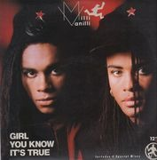 12inch Vinyl Single - Milli Vanilli - Girl You Know It's True