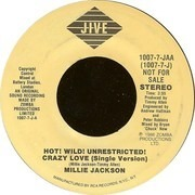 7inch Vinyl Single - Millie Jackson - Hot! Wild! Unrestricted! Crazy Love