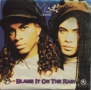 7'' - Milli Vanilli - Blame It On The Rain