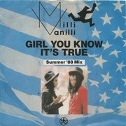 7'' - Milli Vanilli - Girl You Know It's True - White Labels