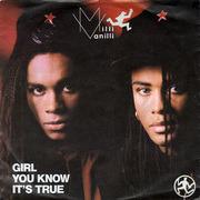 7'' - Milli Vanilli - Girl You Know It's True