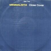 12inch Vinyl Single - Minimalistix - Close Cover - Disc Two
