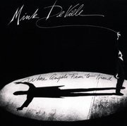 CD - Mink Deville - Where Angels Fear To Tread