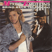 7'' - Mixed Emotions - Bring Back (Sha Na Na) / Bring Back (Sha Na Na) (Instrumental)