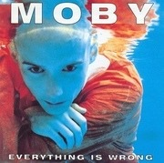 CD - Moby - Everything Is Wrong