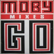12'' - Moby - Go (Remixes)