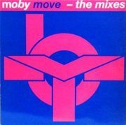12'' - Moby - Move - The Mixes