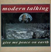 7inch Vinyl Single - Modern Talking - Give Me Peace On Earth