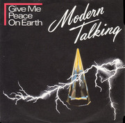 7'' - Modern Talking - Give Me Peace On Earth / Stranded In The Middle Of Nowhere