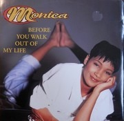 12inch Vinyl Single - Monica - Before You Walk Out Of My Life