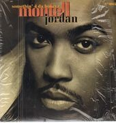 12inch Vinyl Single - Montell Jordan - Somethin' 4 Da Honeyz