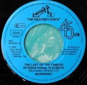 7inch Vinyl Single - Morrissey - The Last Of The Famous International Playboys