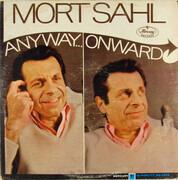 LP - Mort Sahl - Anyway...Onward