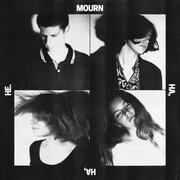 CD - Mourn - Ha, Ha, He.