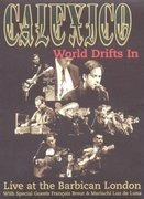 DVD - Calexico - Calexico - World Drifts In: Live at the Barbican