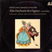 LP - Mozart, Annelies Kupper, Maria Stader,.. - Die Hochzeit des Figaro