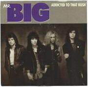 7inch Vinyl Single - Mr. Big - Addicted To That Rush
