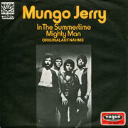 7inch Vinyl Single - Mungo Jerry - In The Summertime / Mighty Man