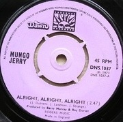 7'' - Mungo Jerry - Alright, Alright, Alright