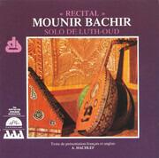 CD - Munir Bashir - « Recital » - Solo De Luth-Oud