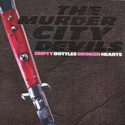 CD - Murder City Devils - Empty Bottles, Broken Hearts - Still Sealed