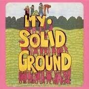 LP & MP3 - MY SOLID GROUND - MY SOLID GROUND - Limitiert auf 500 Stück, 180g Vinyl, Gatefold