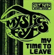 7'' - Mystic Eyes - My Time To Leave - + 'FROM ABOVE'