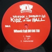 12inch Vinyl Single - Naledge + Double-O Are Kidz In The Hall - Wheelz Fall Off (06' Til...)