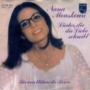 7'' - Nana Mouskouri - Lieder, Die Die Liebe Schreibt