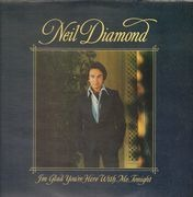LP - Neil Diamond - I'm Glad You're Here With Me Tonight - Textured sleeve