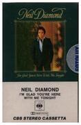 MC - Neil Diamond - I'm glad you're here with me tonight
