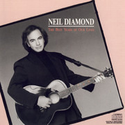 CD - Neil Diamond - The Best Years Of Our Lives