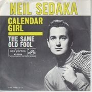 7inch Vinyl Single - Neil Sedaka - Calendar Girl / The Same Old Fool - Original US. Picture Sleeve