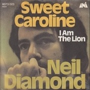 7'' - Neil Diamond - Sweet Caroline
