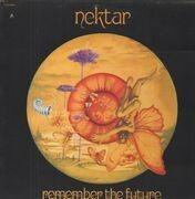LP - Nektar - Remember The Future
