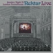 Double LP - Nektar - Sunday Night at London Roundhouse - remast.